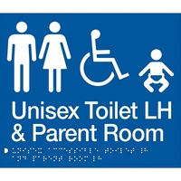 AS1428 Compliant Parent Room Toilet Sign BLUE Unisex Disabled LH MFDTPLH
